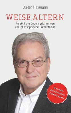 Weise altern von Heymann,  Dieter