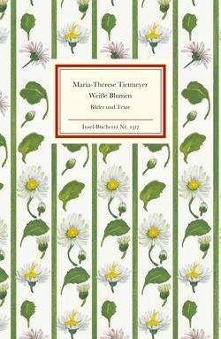 Weiße Blumen von Tietmeyer,  Maria-Therese