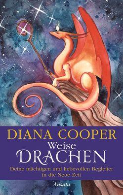 Weise Drachen von Cooper,  Diana, Molitor,  Juliane