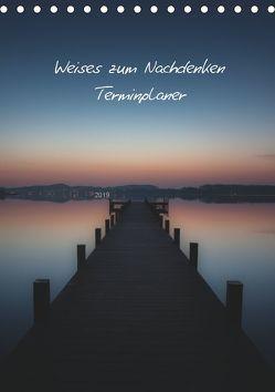 Weises zum Nachdenken – Terminplaner / CH-Version (Tischkalender 2019 DIN A5 hoch) von Kaiser,  Ralf