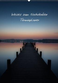 Weises zum Nachdenken – Terminplaner / CH-Version (Wandkalender 2018 DIN A2 hoch) von Kaiser,  Ralf