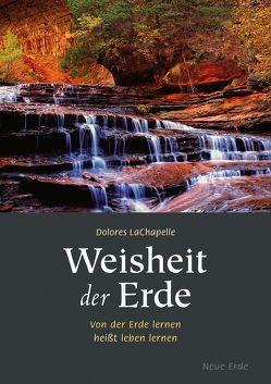 Weisheit der Erde von LaChapelle,  Dolores