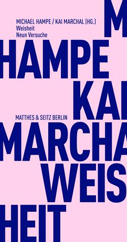 Weisheit von Hampe,  Michael, Marchal,  Kai
