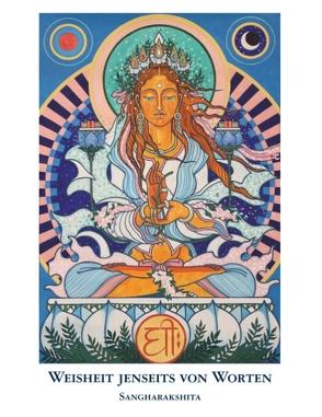 Weisheit jenseits von Worten von e.V.,  Buddhawege, Sangharakshita