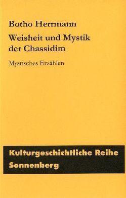 Weisheit und Mystik der Chassidim von Herrmann,  Botho
