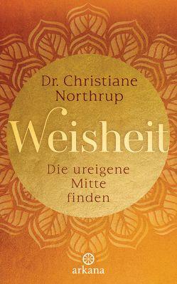 Weisheit von Gerold,  Susanne, Northrup,  Christiane
