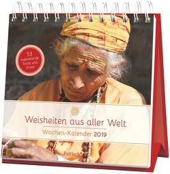 Weisheiten aus aller Welt – Wochen-Kalender 2019 von Gerner-Haudum,  Gabriele