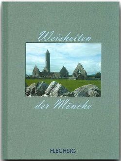 Weisheiten der Mönche von Herzig,  Horst, Herzig,  Tina