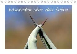 Weisheiten über das Leben / CH-Version (Tischkalender 2018 DIN A5 quer) von Kaiser,  Ralf
