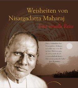 Weisheiten von Nisargadatta Maharaj von Maharaj,  Sri Nisargadatta