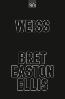 Weiß von Ellis,  Bret Easton, Herzke,  Ingo