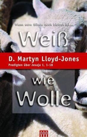 Weiss wie Wolle von Lloyd-Jones,  D Martyn