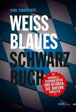 Weissblaues Schwarzbuch von Stankiewitz,  Karl
