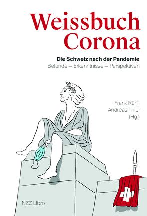 Weissbuch Corona von Rühli,  Frank, Thier,  Andreas