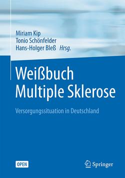 Weißbuch Multiple Sklerose von Bleß,  Hans-Holger, Kip,  Miriam, Schönfelder,  Tonio