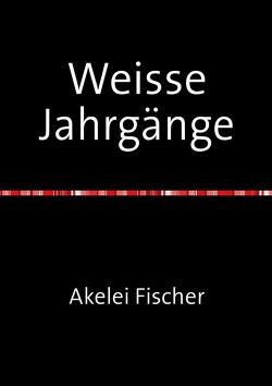 Weisse Jahrgänge von Fischer,  Akelei, Weltz,  Prof. Dr. Friedrich