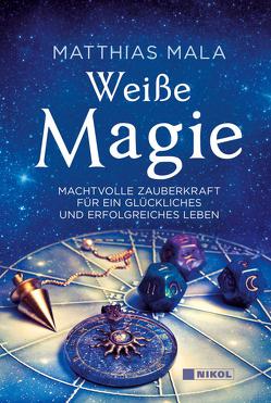 Weiße Magie von Mala,  Matthias