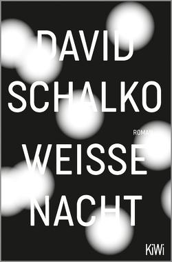 Weiße Nacht von Schalko,  David