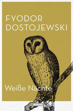 Weiße Nächte von Dostjewski,  Fjodor