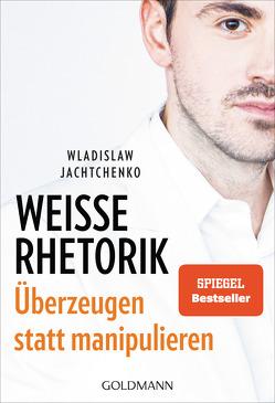 Weiße Rhetorik von Jachtchenko,  Wladislaw