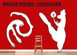 WEISSE RIESEN . 3ROOOSEN von 3Rooosen,  Christian