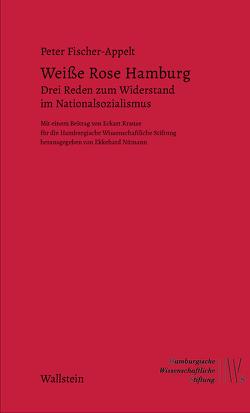 Weiße Rose Hamburg von Fischer-Appelt,  Peter, Nümann,  Ekkehard