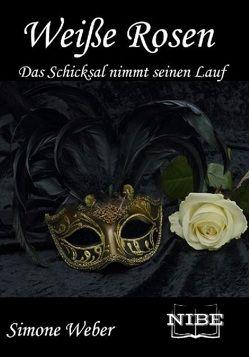 Weiße Rosen von Weber,  Simone