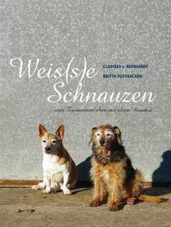 Weis(s)e Schnauzen von Putfarcken,  Britta, Reinhardt,  Clarissa von