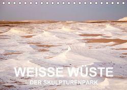 WEISSE WÜSTE Der Skulpturenpark (Tischkalender 2018 DIN A5 quer) von Klein,  Jan