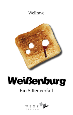 Weißenburg von Wellrave