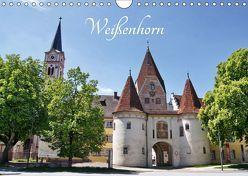 Weißenhorn (Wandkalender 2019 DIN A4 quer) von kattobello