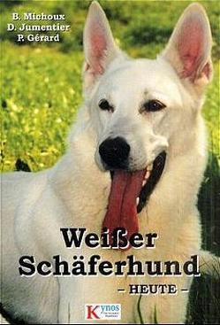 Weisser Schäferhund heute von Jumentier,  Daniel, Michoux,  Benedicte, Rau,  Gisela