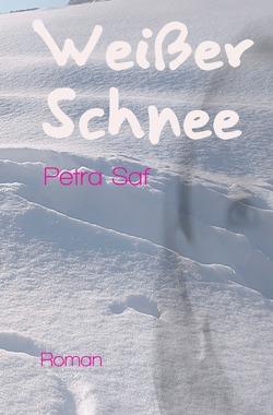 Weißer Schnee, Schwarzer Mohn, Brauner Sand / Weißer Schnee von Saf,  Petra