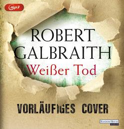 Weißer Tod (04) von Galbraith,  Robert, Wunder,  Dietmar