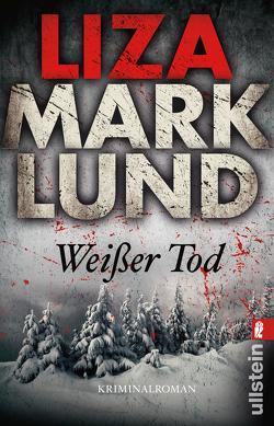 Weißer Tod von Bubenzer,  Anne, Lendt,  Dagmar, Marklund,  Liza