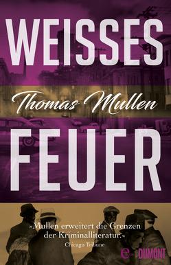 Weißes Feuer (Darktown 2) von Mayer,  Berni, Mullen,  Thomas