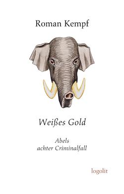 Weißes Gold von Kempf,  Roman