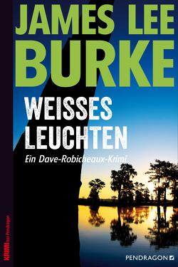 Weißes Leuchten von Burke,  James Lee, Huzly,  Oliver