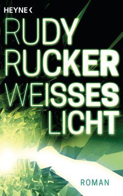 Weißes Licht von Breger,  Udo, Rucker,  Rudy