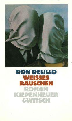 Weisses Rauschen von DeLillo,  Don