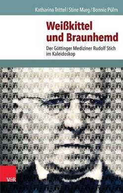 Weißkittel und Braunhemd von Marg,  Stine, Pülm,  Bonnie, Trittel,  Katharina