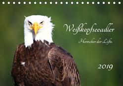 Weißkopfseeadler. Herrscher der Lüfte. 2019 (Tischkalender 2019 DIN A5 quer) von Anders,  Holm