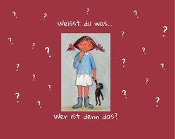 Weisst du was … wer ist denn das? von Baller,  Kurt, von Martens,  Elena