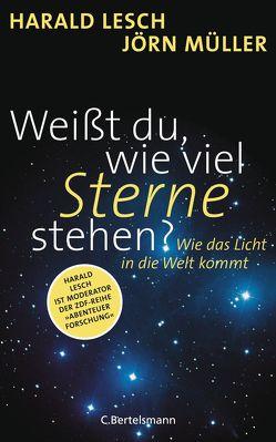 Weißt du, wie viel Sterne stehen? von Lesch,  Harald, Müller,  Jörn