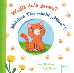 """Weißt du's genau? Welches Tier macht """"Miau""""? von Reyelt,  Julia, Röhling,  Hanna"""