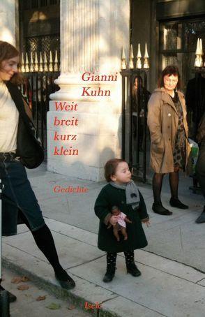 Weit, breit, kurz, klein von Kuhn,  Gianni
