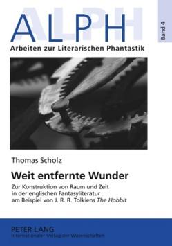 Weit entfernte Wunder von Scholz,  Thomas