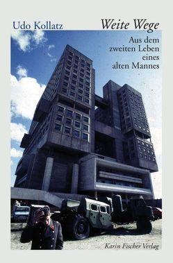 Weite Wege von Kollatz,  Udo