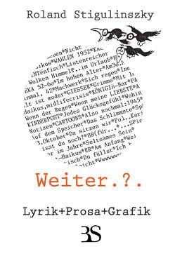 Weiter.?. von Stigulinszky,  Roland