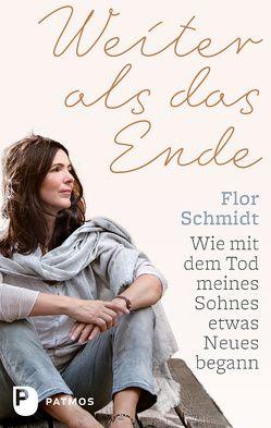 Weiter als das Ende von Pachl-Eberhart,  Barbara, Schmidt,  Flor